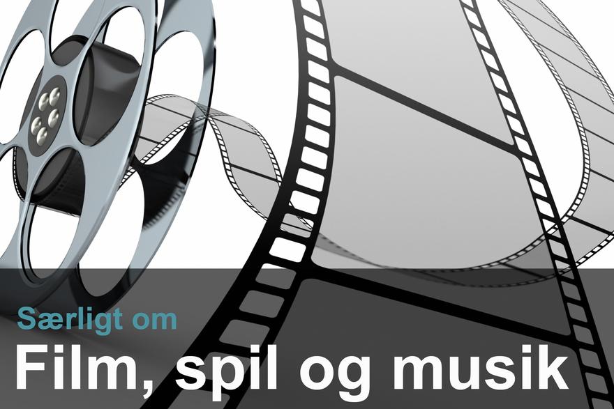 Særligt om spil, film og musik