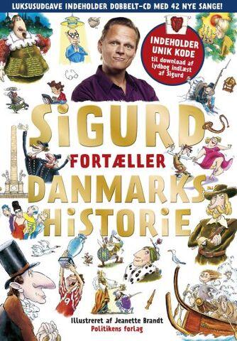 Sigurd Barrett: Sigurd fortæller Danmarkshistorie. Bind 1