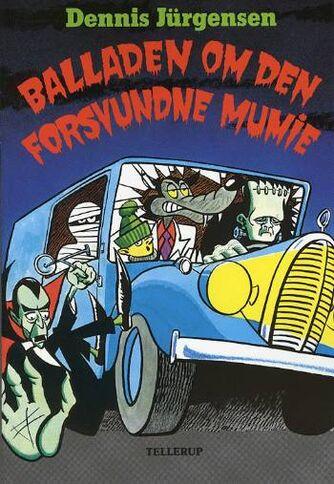Dennis Jürgensen: Balladen om den forsvundne mumie