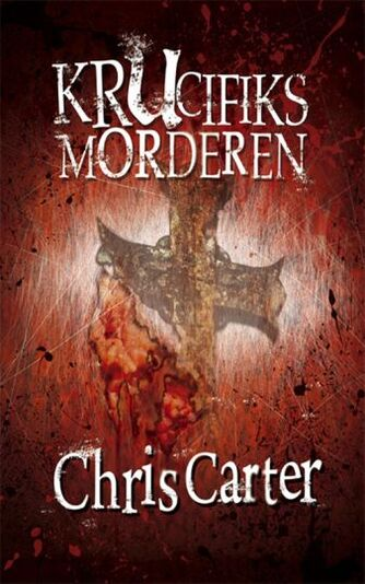 Chris Carter: Krucifiks morderen