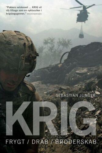 Sebastian Junger: Krig : frygt, drab, broderskab