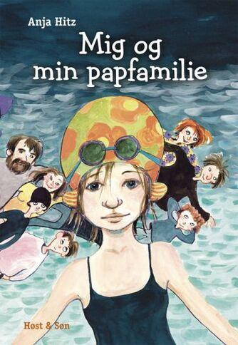 Anja Hitz: Mig og min papfamilie
