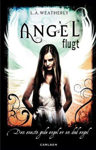 Lee Weatherly: Angel - flugt