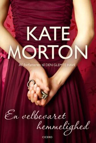 Kate Morton: En velbevaret hemmelighed
