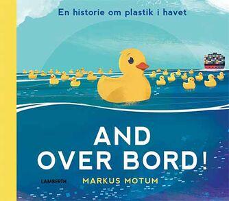 Markus Motum: And over bord!