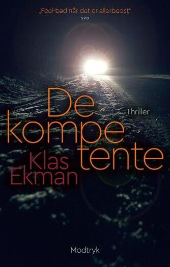 Klas Ekman (f. 1975): De kompetente