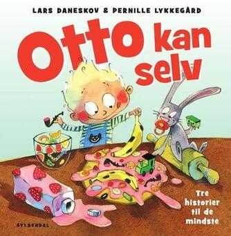 Lars Daneskov, Pernille Lykkegård: Otto kan selv