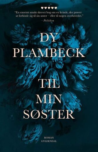 Dy Plambeck: Til min søster : roman
