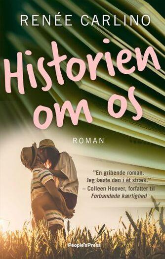 Renée Carlino: Historien om os : roman