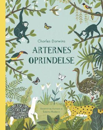 Sabina Radeva: Charles Darwins Arternes oprindelse