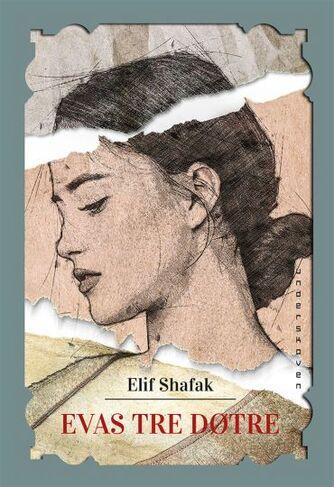 Elif Shafak: Evas tre døtre