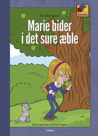 Per Østergaard (f. 1950): Marie bider i det sure æble