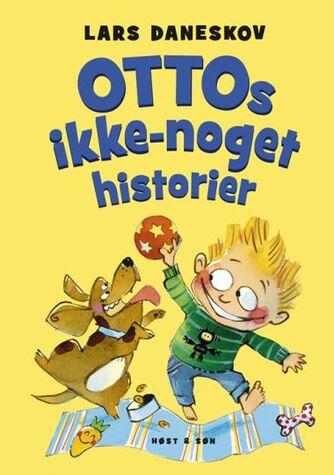 Lars Daneskov: Ottos ikke-noget historier