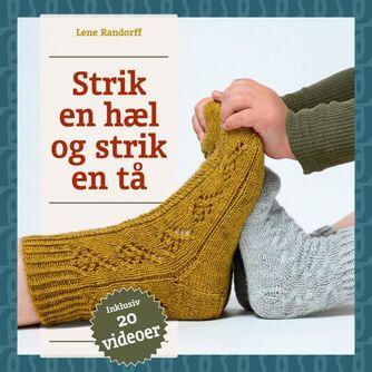 Lene Randorff: Strik en hæl og strik en tå