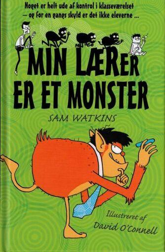 Sam Watkins: Min lærer er et monster