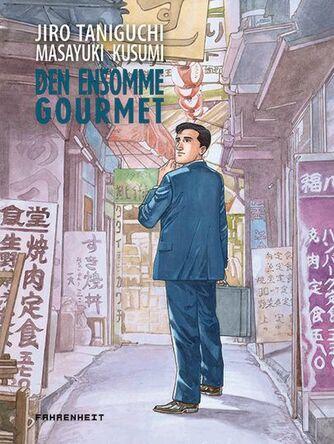 Masayuki Kusumi, Jiro Taniguchi: Den ensomme gourmet