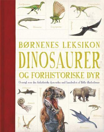 : Børnenes leksikon : dinosaurer og forhistoriske dyr
