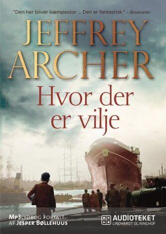 Jeffrey Archer: Hvor der er vilje