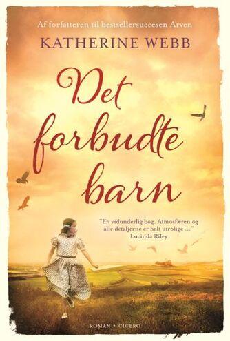 Katherine Webb (f. 1977): Det forbudte barn : roman