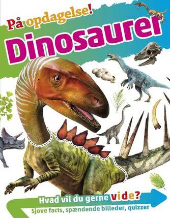 Andrea Mills: På opdagelse! - dinosaurer
