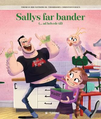 Thomas Brunstrøm, Thorbjørn Christoffersen: Sallys far bander (- ad helvede til)