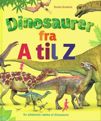 Dustin Growick: Dinosaurer fra A til Z