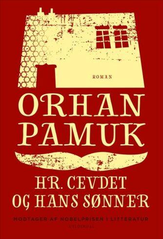 Orhan Pamuk: Hr. Cevdet og hans sønner : roman