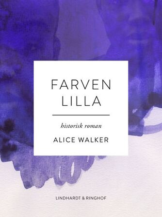 Alice Walker: Farven lilla
