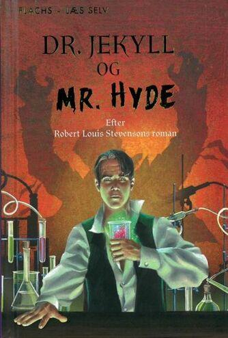 Rob Lloyd Jones: Dr. Jekyll og Mr. Hyde