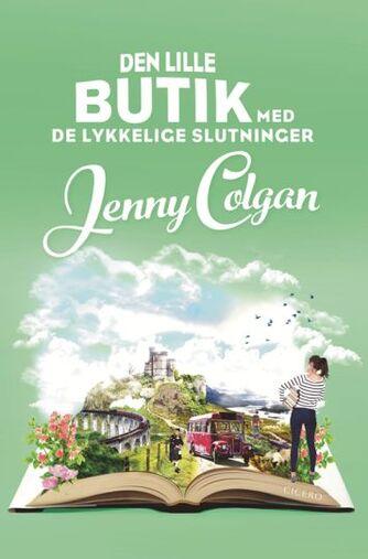 Jenny Colgan (f. 1972): Den lille butik med de lykkelige slutninger