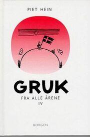 Piet Hein: Gruk fra alle årene : et udvalg. Bind 4